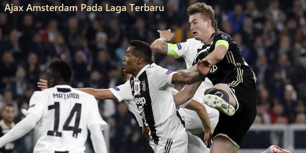 Ajax Amsterdam Pada Laga Terbaru